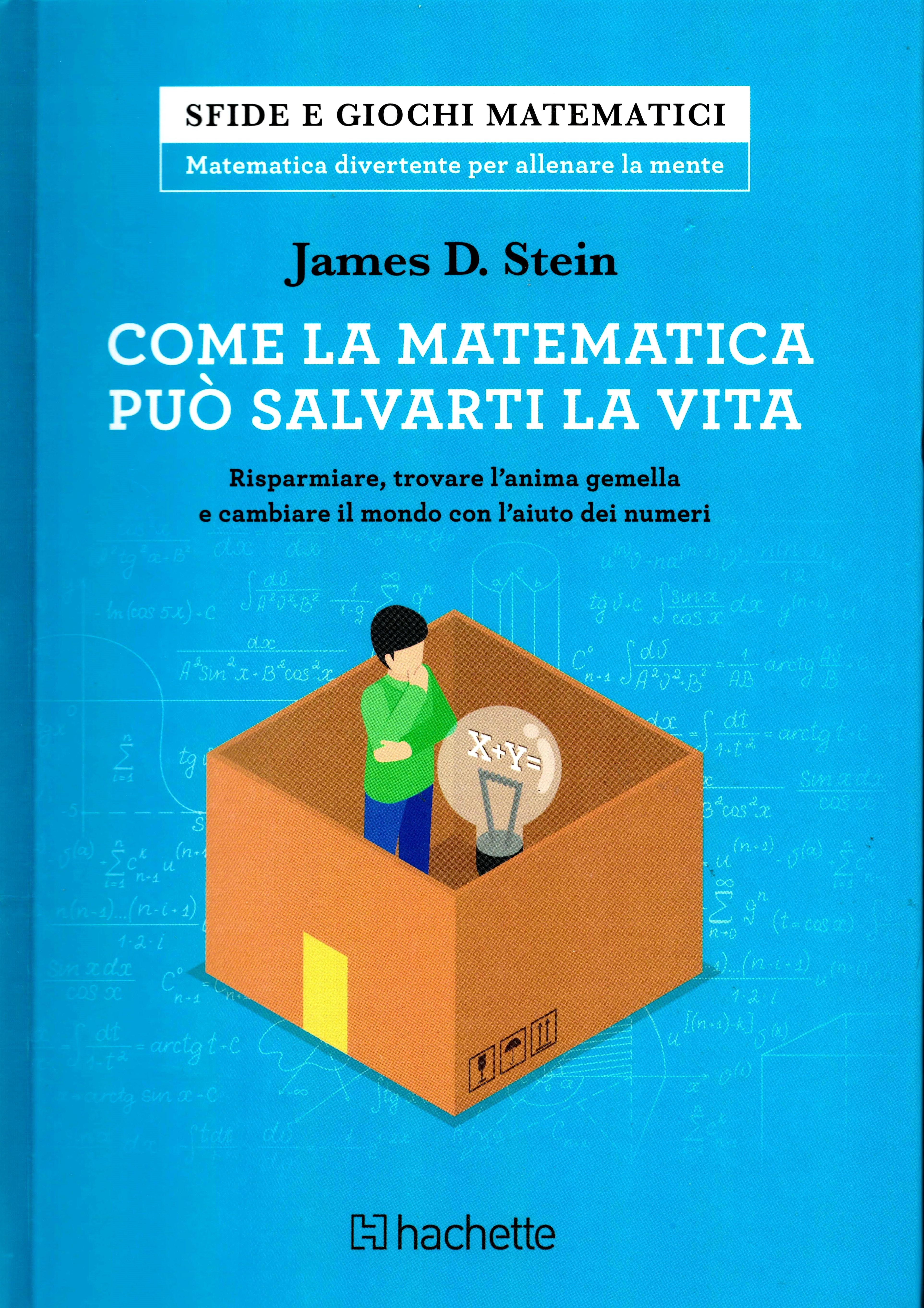 Amazon.it: Come la matematica può salvarti la vita - Stein ...